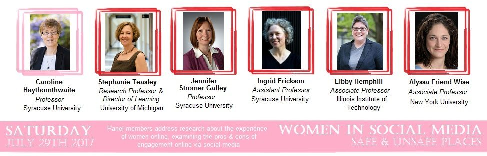 2017 #SMSociety Featured Panel: Women in Social Media – Safe and Unsafe Spaces