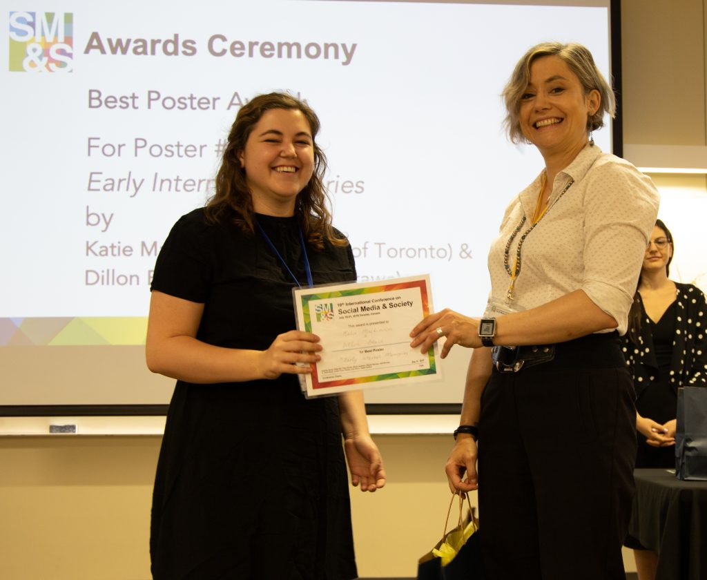 "Best Poster Award goes to Katie Mackinnon (University of Toronto) and Dillon Black (University of Ottawa) for poster #10: ""Early Internet Memories"""