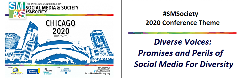 #SMSociety 2020 #CFP Chicago, USA| July 22-24. Diverse Voices: Promises and Perils of Social Media For Diversity.